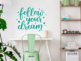 sticker autocollant follow your dream