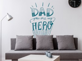 sticker autocollant Dad You Are My Hero fete des peres