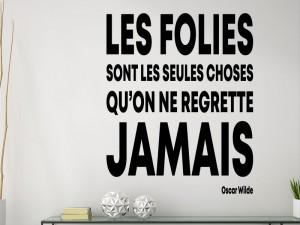 Sticker Citation Les Folies de Oscar Wilde