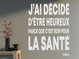Sticker Citation J'ai décidé d'être Heureux de Voltaire