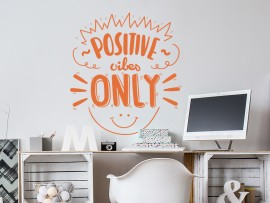 sticker autocollant positive vibes only text